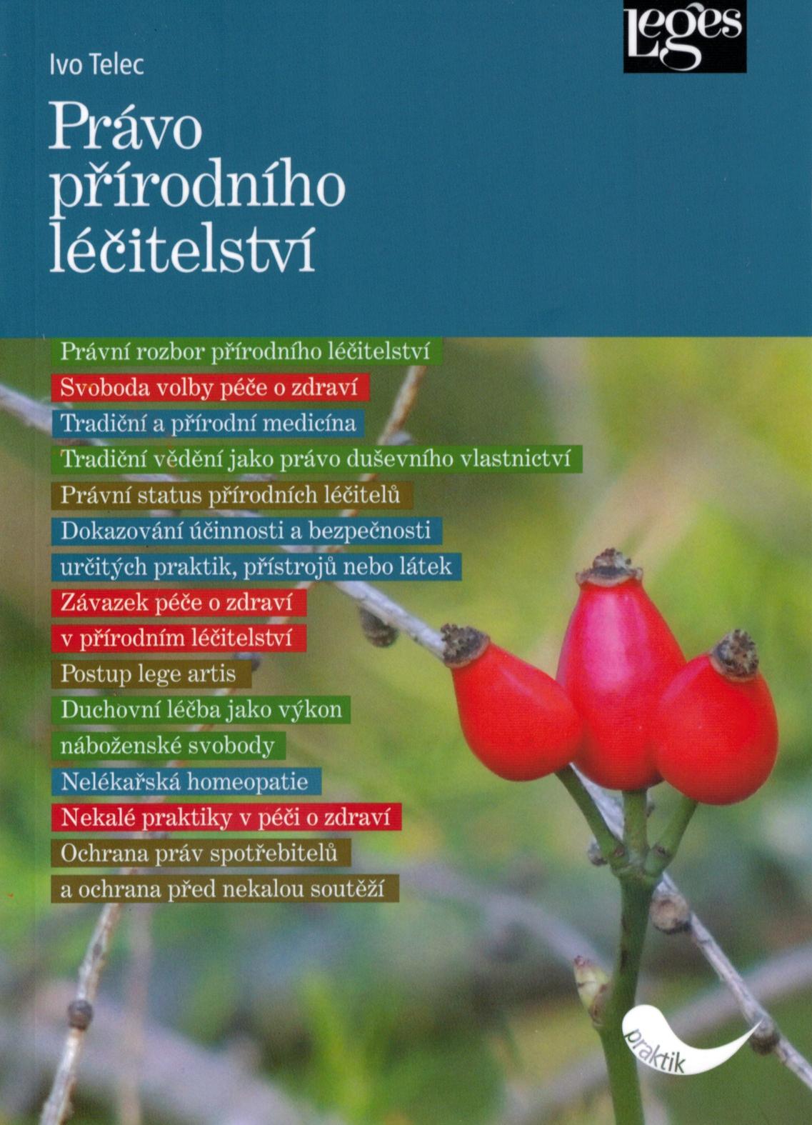 Právo přírodního léčitelství Ivo Telec